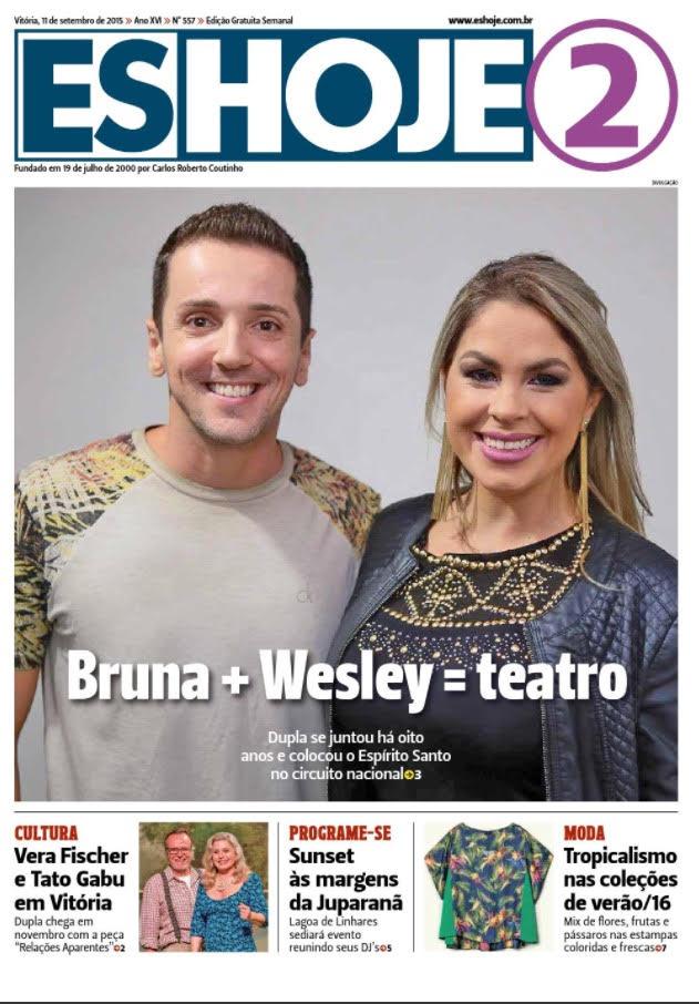 'Bruna + Wesley = teatro' Capa Jornal ES Hoje